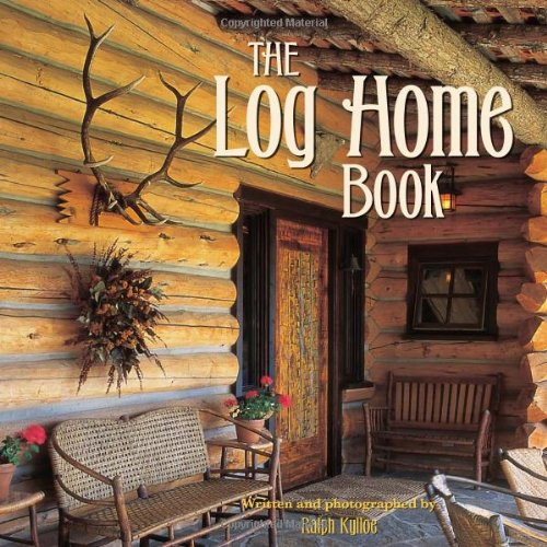 The Log Home Book by Brand: Gibbs-Smith