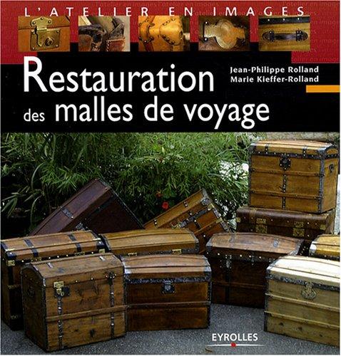 Restauration des malles de voyage