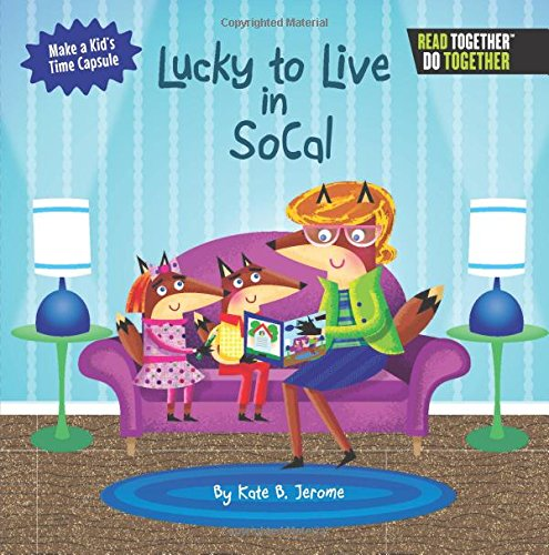 Download Lucky to Live in SoCal (Arcadia Kids) ebook