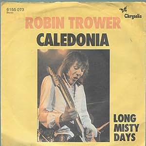 robin trower robin trower caledonia long misty days chrysalis 6155 073 music. Black Bedroom Furniture Sets. Home Design Ideas