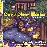 Coy's New Home, Patricia Desmond Vargo, 1425942261