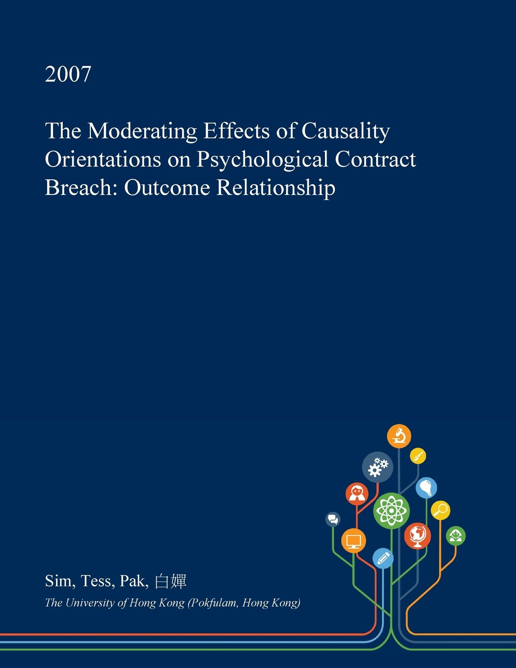 Buy The Moderating Effects Of Causality Orientations On