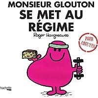 Monsieur Glouton se met au régime
