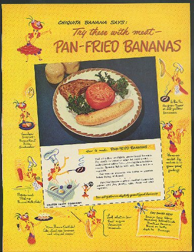 chiquita-banana-says-try-these-with-meat-pan-fried-bananas-ad-1949