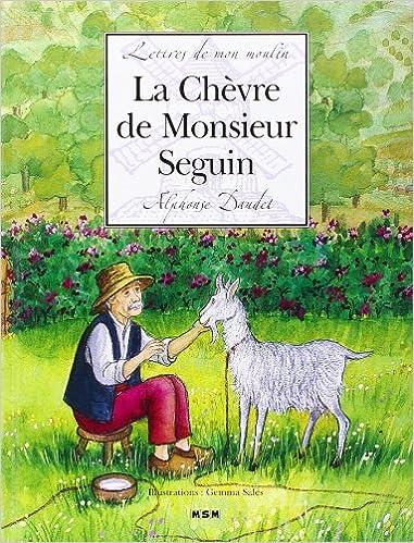 Télécharger en ligne Lettres de mon moulin : La Chèvre de Monsieur Seguin pdf