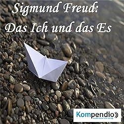Das Ich und das Es von Sigmund Freud