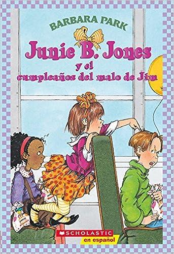 Amazon.com: Junie B. Jones y el cumpleanos del malo de Jim ...