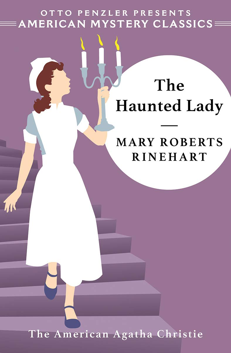 The Haunted Lady (Hilda Adams): Mary Roberts Rinehart, Otto ...