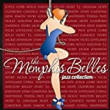 The Memphis Belles Jazz Collection by Various (2008-04-08)