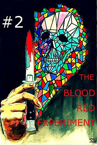 The Blood Red Experiment (Season 1 Book 2) by [Laity, K A, Shaffer, James, Berg, Kevin, Bates, Jack, Godwin, Richard, Cooper, Mark, Leins, Tom]