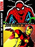 Marvel Visionaries: John Romita Jr. by Frank Miller front cover