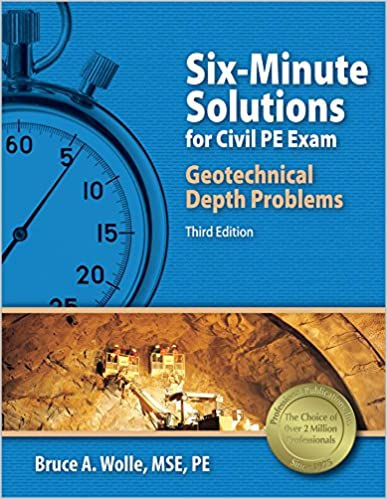 Six minute solutions for civil pe exam geotechnical depth problems six minute solutions for civil pe exam geotechnical depth problems 3rd edition third edition fandeluxe Gallery