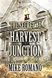 The Secret at Harvest Junction, Mike Romano, 149090686X