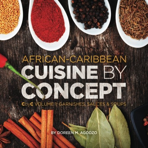 Save 6 african caribbean cuisine by concept volume 1 for Afro caribbean cuisine