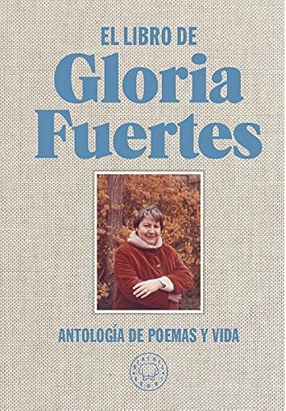 El libro de Gloria Fuertes: Antología de poemas y vida: Amazon.es: Fuertes, Gloria, de Cascante, Jorge: Libros