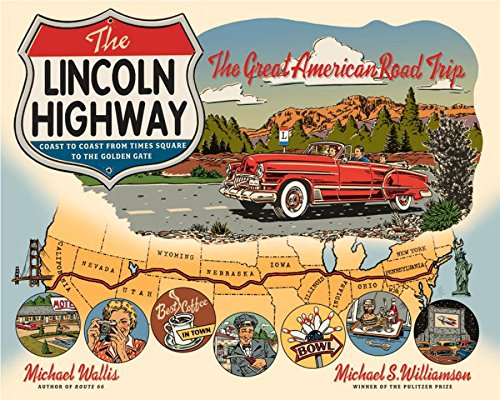 Vehicles Lincoln (The Lincoln Highway: Coast to Coast from Times Square to the Golden Gate)