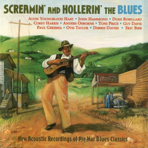 Screamin' and Hollerin' The Blues
