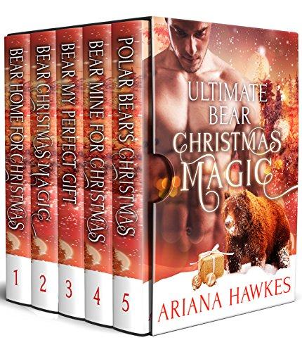 Ultimate Bear Christmas Magic Boxed Set: BBW Holiday Paranormal Bear Shifter Romances Collection ()