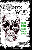 img - for Onyx Webb: Book Nine: Episodes 25, 26, 27 & 28 book / textbook / text book