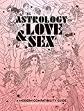 Best Astrology Books - The Astrology of Love & Sex: A Modern Review