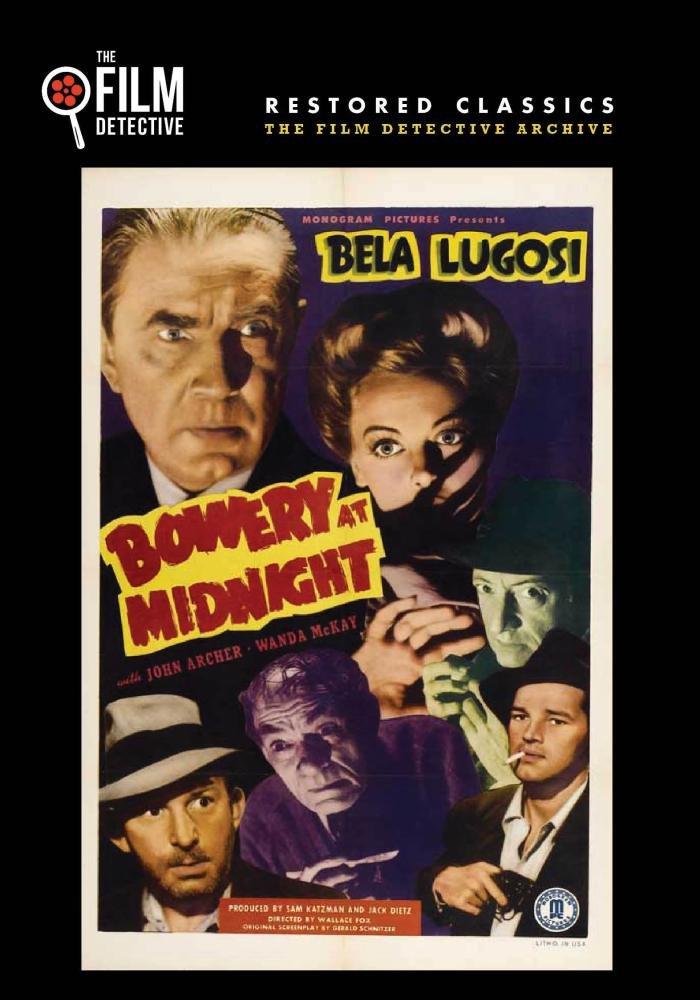 Amazon Bowery At Midnight The Film Detective Restored Version Bela Lugosi John Archer Wallace Fox Gerald Schnitzer Movies TV