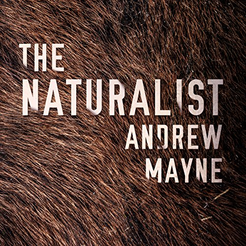 The Naturalist Audiobook [Free Download by Trial] thumbnail