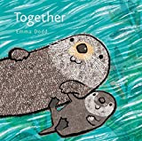 Best Books 1 Year Olds - Together (Emma Dodd's Love You Books) Review