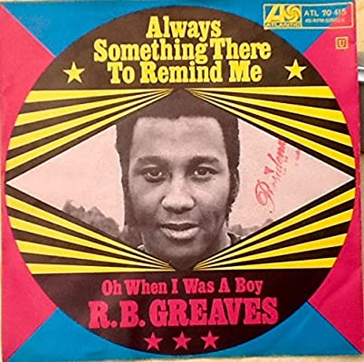 Image result for r b greaves something there to remind me single images
