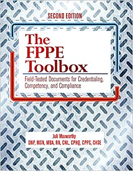 Book The FPPE Toolbox, Second Edition: Field-Tested Documents for Credentialing, Competency, and Compliance