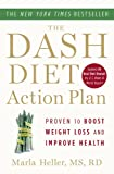 The DASH Diet Action Plan: Proven to Lower Blood