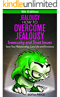 Jealousy relationship help with jealousy self esteem insecurity jealousy how to overcome jealousy insecurity and trust issues save your relationship fandeluxe Images