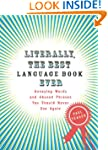 Literally, the Best Language Book Eve...