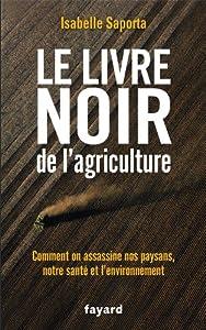 """Afficher """"Le livre noir de l'agriculture"""""""