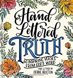 Hand Lettered Truth: 60 Inspiring Verses from God's Word