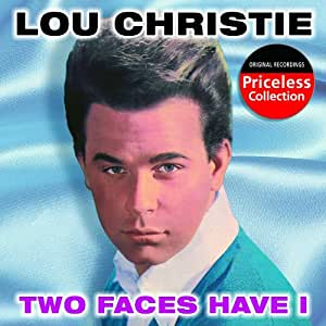 Lou Christie Two Faces Have I Amazon Com Music