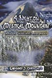 A Night on Mystical Mountain, Gregory Christiano, 1424101735