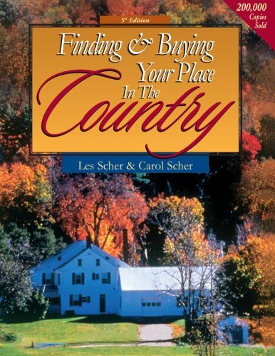 Finding & Buying Your Place in the Country (Finding and Buying your Place in the Country) (Country Place)