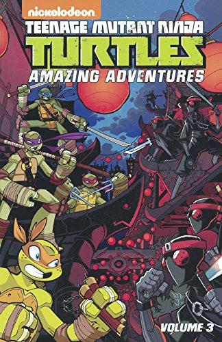 Teenage Mutant Ninja Turtles Amazing Adventures, Volume 3 (Turtleback School & Library Binding Edition)