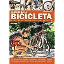 El libro de la Bicicleta - Uso, mantenimiento y reparación (Spanish Edition