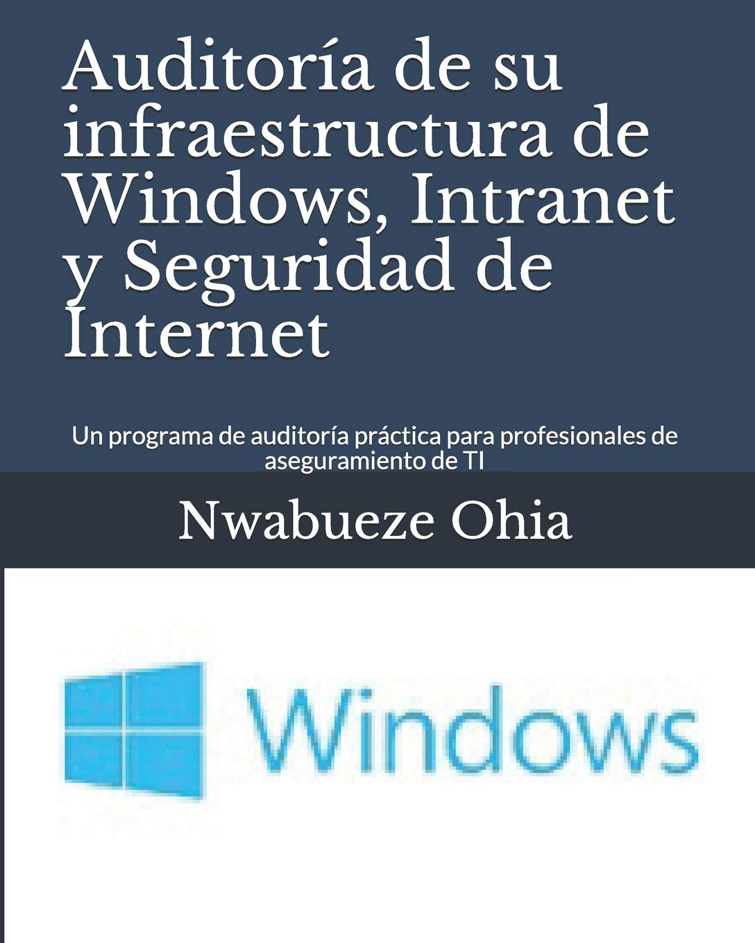 Auditoría de su infraestructura de Windows, Intranet y ...