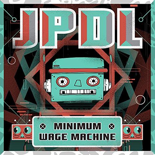 Minimum Machine (Minimum Wage Machine [Explicit])