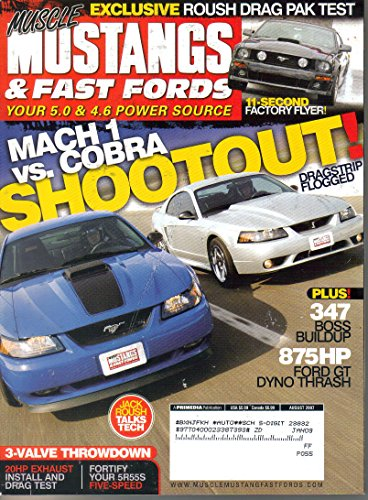 Muscle Mustangs & Fast Fords: Your 5.0 & 4.6 Power Source {Volume 20, Number 8, August 2007}