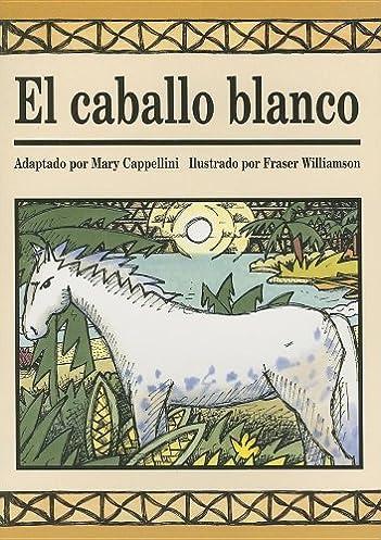 rigby literacy 2000 spanish leveled reader level 6c white horse rh amazon com Rigby Leveled Readers Rigby Literacy Shared Reading
