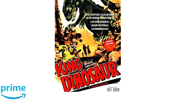King Dinosaur (El Planeta Infernal) [Francia] [DVD]: Amazon.es: Bill Bryant, Wanda Curtis, Bert I. Gordon: Cine y Series TV