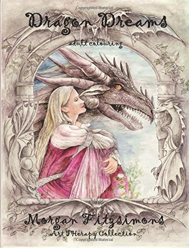 Dragon Dreams Adult Colouring: Art Therapy Collection PDF