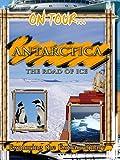 On Tour.. Antarctica