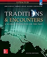 Bentley, Traditions & Encounters: A Global Perspective on the Past UPDATED AP Edition, 2017, 6e, Student Edition (AP TRADITIONS & ENCOUNTERS (WORLD HISTORY))