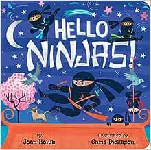 Amazon.com: Hello Ninjas! (A Hello Book) (9781534418691 ...