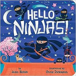 Hello Ninjas!: Amazon.es: Joan Holub, Chris Dickason: Libros ...