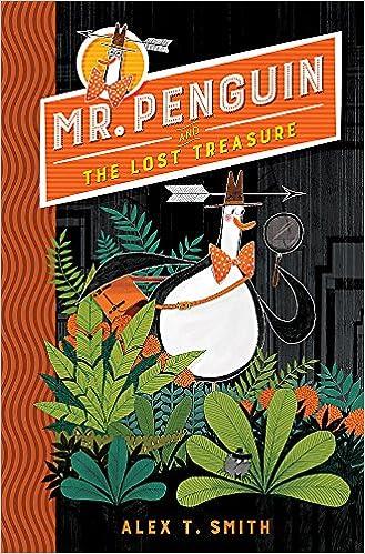 Mr Penguin and the Lost Treasure: Book 1: Amazon.co.uk: Smith ...